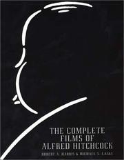 Cover of: The Complete Films Of Alfred Hitchcock (Citadel Press Film Series)