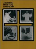 Cover of: Assisting Ministers Handbook (Worship Handbook)