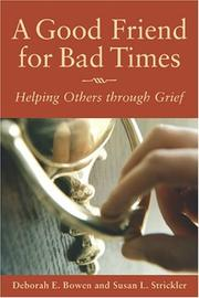 Cover of: A Good Friend for Bad Times