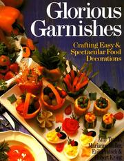 Cover of: Glorious Garnishes