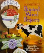 Cover of: Country-Style Painted Wood Projects (Donna Kooler Designs)