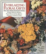 Cover of: Everlasting Floral Gifts