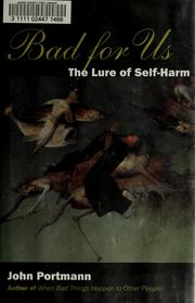Cover of: Bad for Us: The Lure of Self-Harm