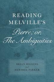 Cover of: Reading Melville's Pierre; Or, the Ambiguities