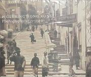Cover of: Picturing Hong Kong: Photography 1855-1910