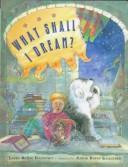 Cover of: What shall I dream?