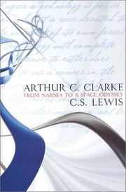 Cover of: From Narnia to a Space Odyssey: The War of Letters Between Arthur C. Clarke and C.S. Lewis