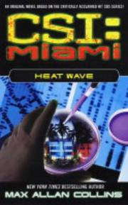 Cover of: Heat Wave (CSI: Miami)