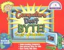 Cover of: Computers Don't Byte! Family & Kids Edition