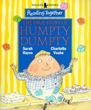 Cover of: True Story of Humpty Dumpty (Reading Together)