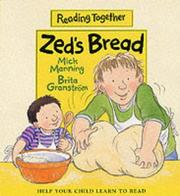 Cover of: Zed's Bread (Reading Together)