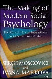 Cover of: Making of Modern Social Psychology