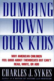 Cover of: Dumbing down our kids