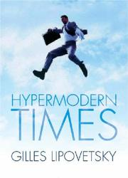 Cover of: Hypermodern Times (Themes for the 21st Century)
