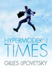 Cover of: Hypermodern Times