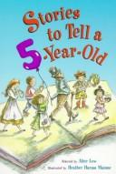 Cover of: Stories to tell a five-year-old