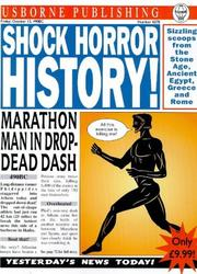Cover of: Shock! Horror! History! (Usborne Newspaper Histories)