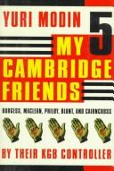 Cover of: My Five Cambridge Friends
