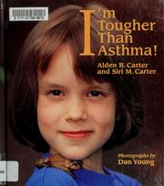 Cover of: I'm tougher than asthma!