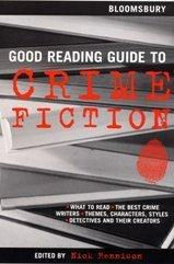 Cover of: Bloomsbury Good Reading Guide to Crime Fiction (Good Reading Guide)