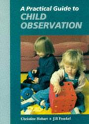 Cover of: A Practical Guide to Child Observation