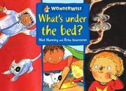 Cover of: What's Under the Bed? (Wonderwise)