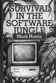 Cover of: Survival in the software jungle