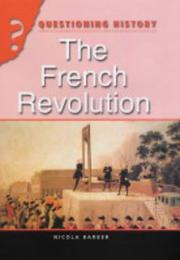 Cover of: The French Revolution (Questioning History)