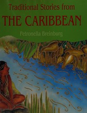 Cover of: Traditional stories from the Caribbean