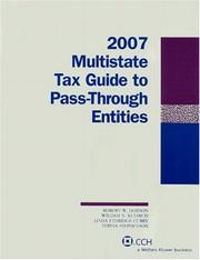 Cover of: Multistate Tax Guide to Pass-Through Entities 2007 (Multistate Tax Guide)