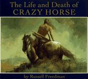 Cover of: The life and death of Crazy Horse