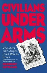 Cover of: Civilians under Arms: The Stars and Stripes, Civil War to Korea