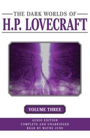 Cover of: The Dark Worlds of H. P. Lovecraft, Volume 3