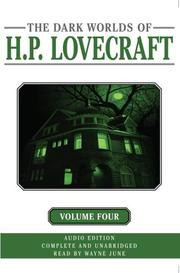 Cover of: The Dark Worlds Of H. P. Lovecraft Volume 4