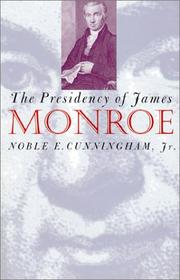 Cover of: The presidency of James Monroe