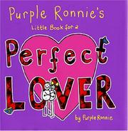 Cover of: Purple Ronnie's Little Book for a Perfect Lover (Purple Ronnie)