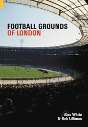 Cover of: Football Grounds of London (Images of Sport)