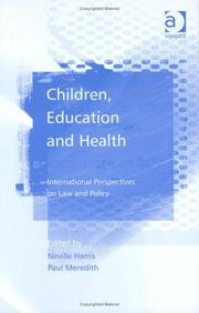 Cover of: Children, education, and health