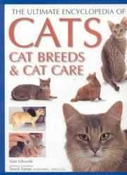 Cover of: The Ultimate Encyclopedia of Cats, Cat Breeds & Cat Care (The Ultimate Encyclopedia of)
