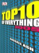 Cover of: Top Ten of Everything 2005 (Top 10 of Everything)