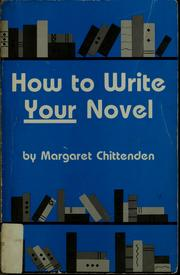 Cover of: How to write your novel