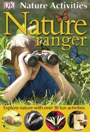 Cover of: Nature Ranger (DK NATURE ACTIVITIES)