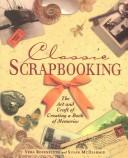 Cover of: Classic Scrapbooking