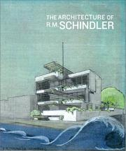 Cover of: The Architecture of R.M. Schindler