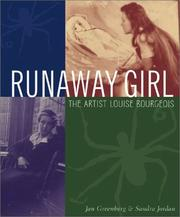Cover of: Runaway Girl: The Artist Louise Bourgeois (Bccb Blue Ribbon Nonfiction Book Award (Awards))