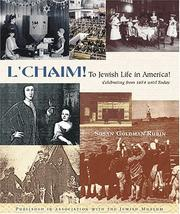 Cover of: L'Chaim!: To Jewish Life in America: Celebrating from 1654 Until Today