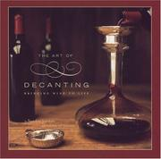 Cover of: The Art of Decanting: Bringing Wine to Life