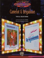 Cover of: Camelot & Brigadoon (Broadway Double Bill)
