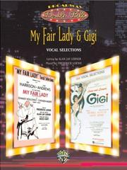 Cover of: My Fair Lady & Gigi (Broadway Double Bill)
