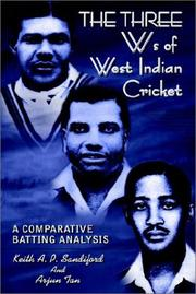 Cover of: THE THREE Ws of West Indian Cricket